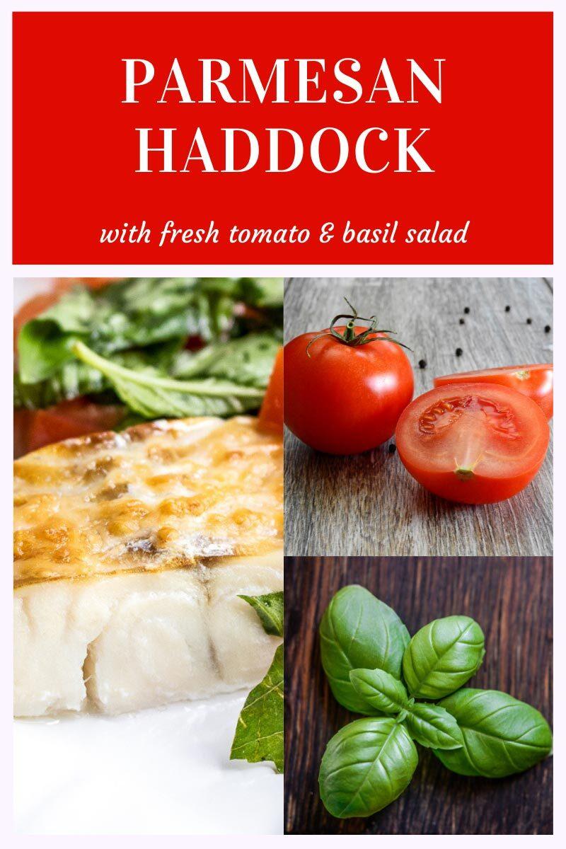 Parmesan Haddock with Fresh Tomato & Basil Salad