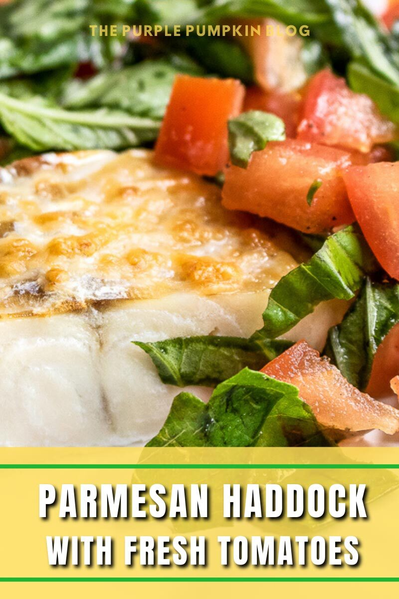 Parmesan Haddock with Fresh Tomatoes