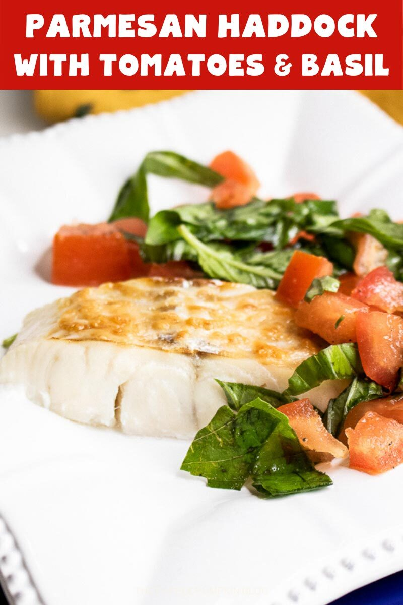 Parmesan Haddock with Tomatoes & Basil