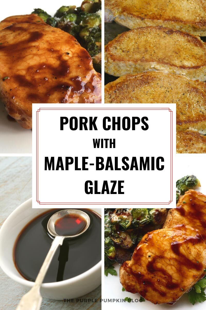 Pork Chops with Maple-Balsamic Glaze
