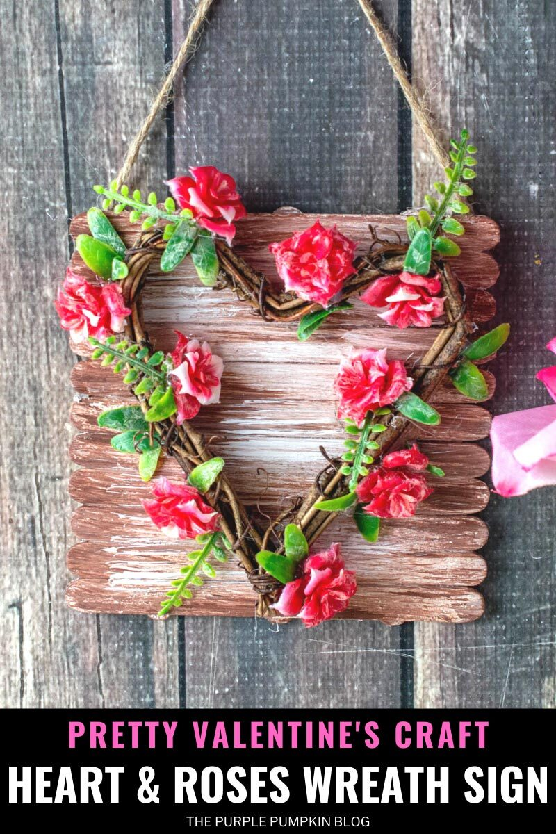 Pretty Valentine's Craft - Heart & Roses Wreath Sign