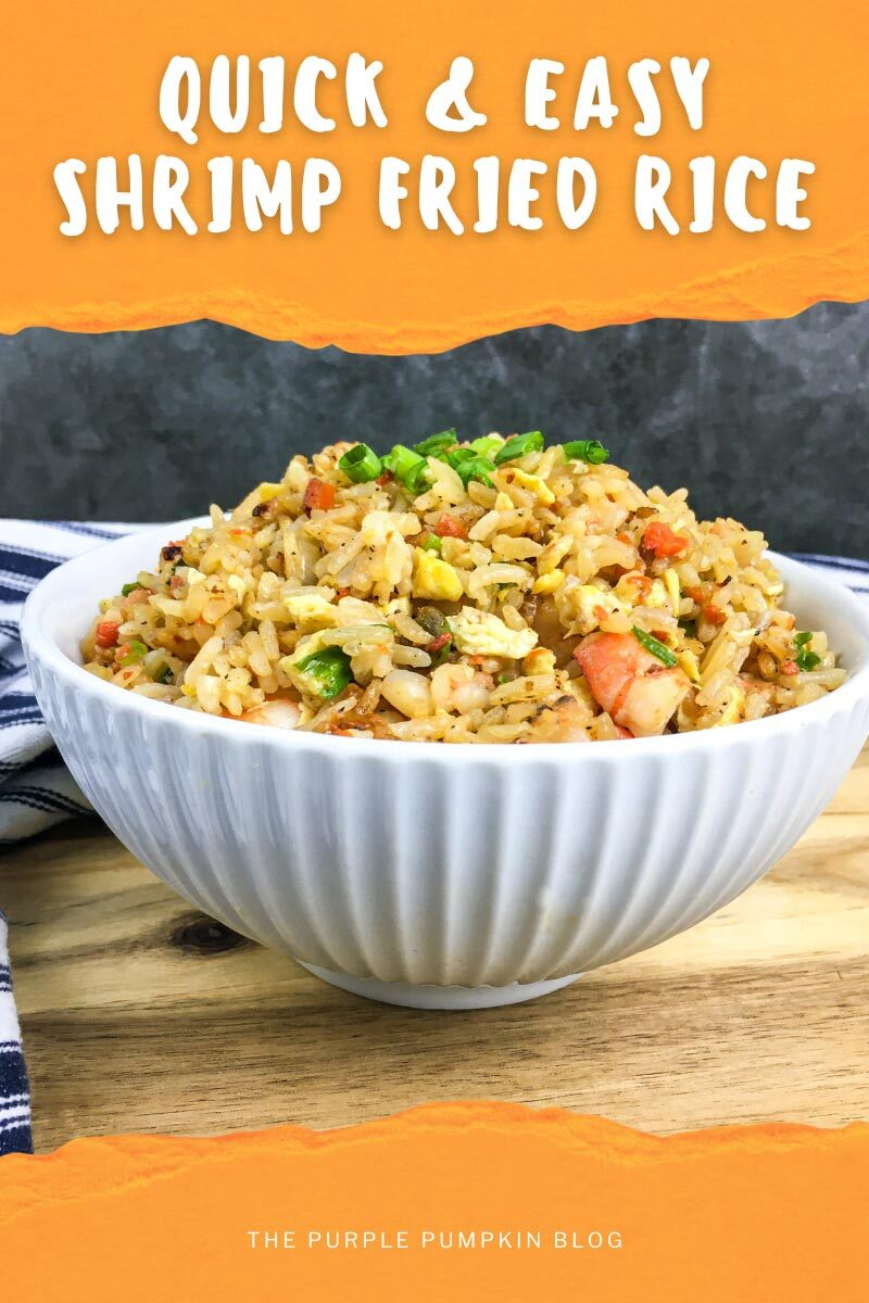 """A white bowl filled with shrimp fried rice. Text overlay says""""Quick & Easy Shrimp Fried Rice"""". Similar photos of the recipe from various angles are used throughout but with different text overlays unless otherwise described."""