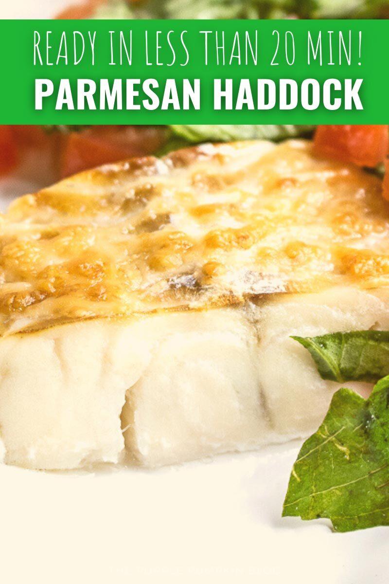 Ready in Less Than 20 Min! Parmesan Haddock