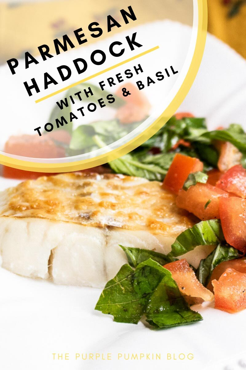 Recipe for Parmesan Haddock with Fresh Tomatoes & Basil