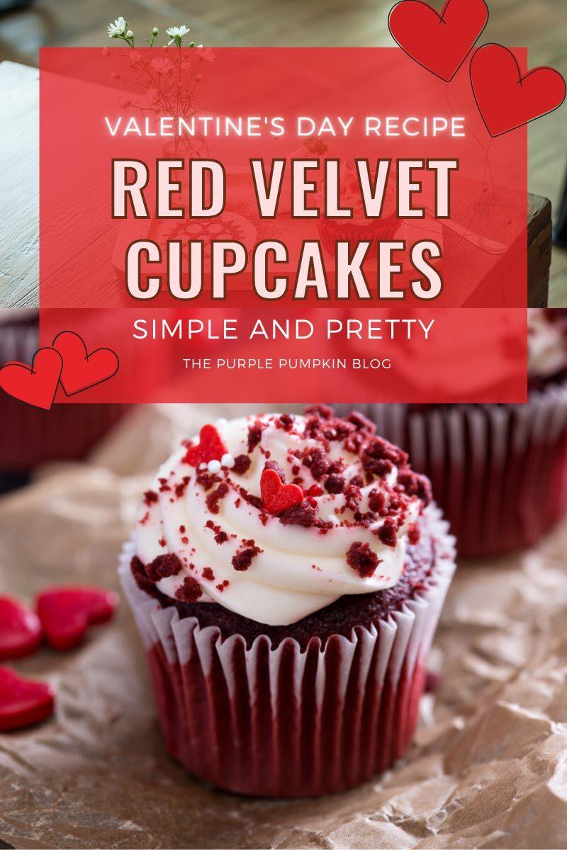 Red Velvet Cupcakes - Valentine's Day Recipe