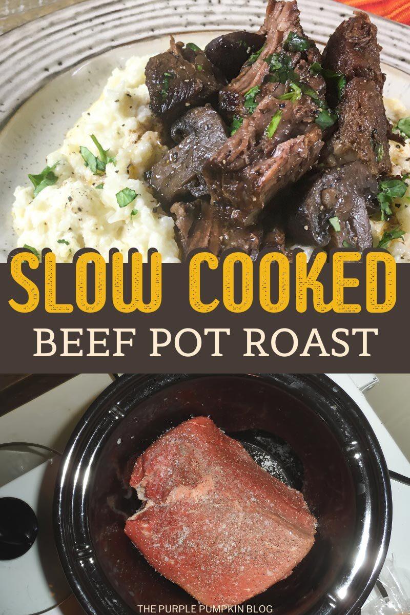 Slow Cooked Beef Pot Roast