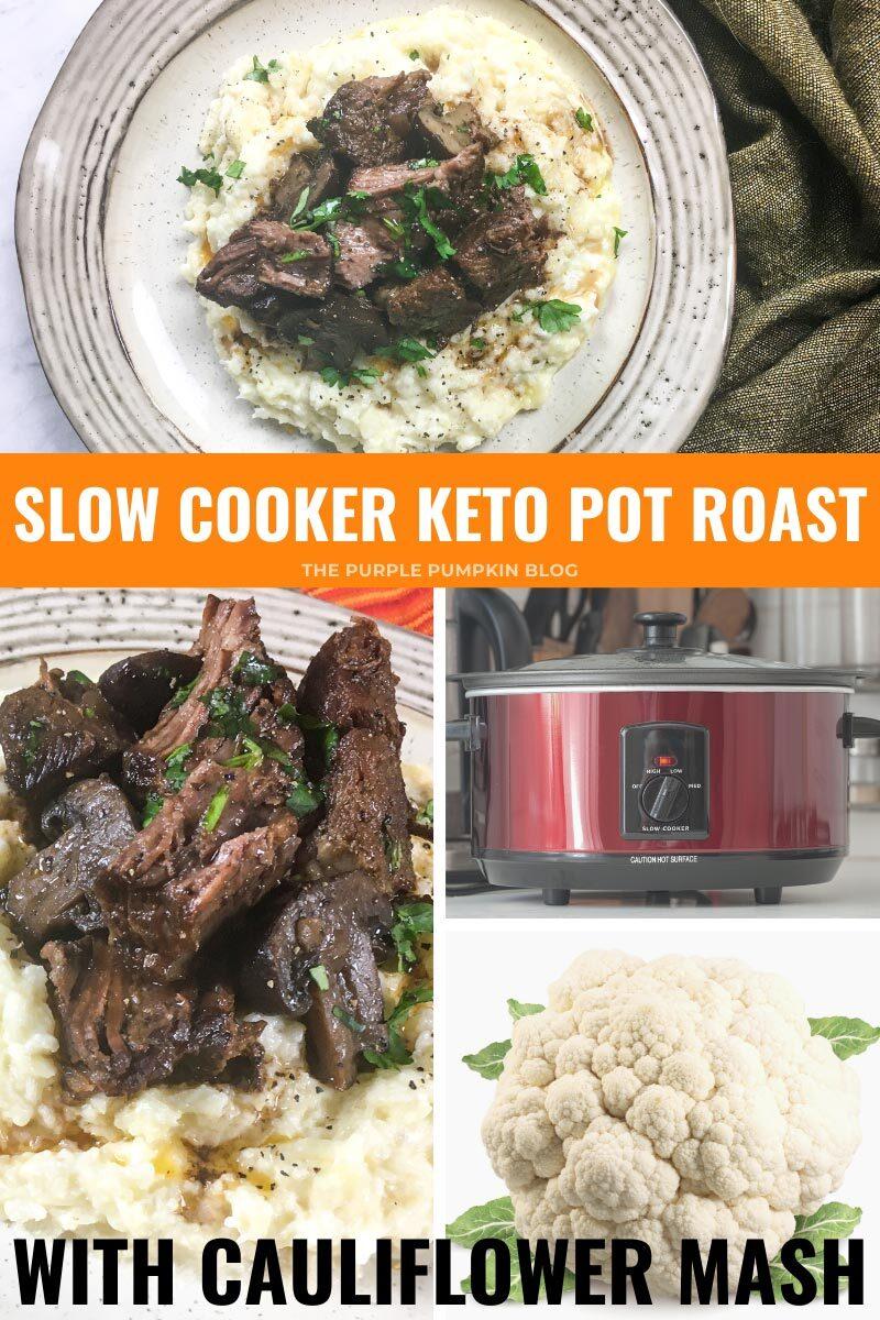 Slow Cooker Keto Pot Roast with Cauliflower Mash
