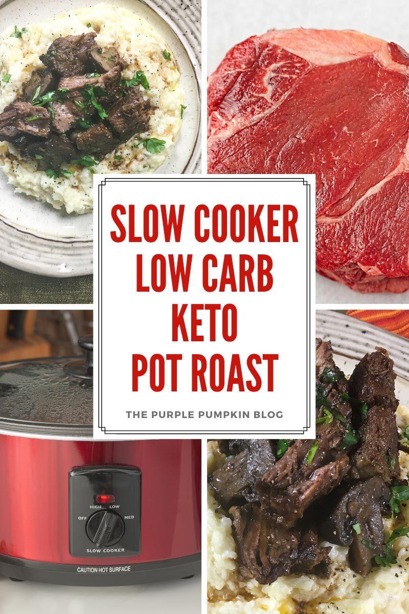 Slow Cooker Low Carb Keto Pot Roast