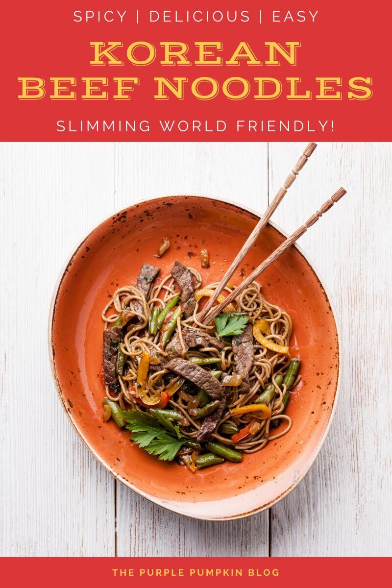 Spicy Korean Beef Noodles - Slimming World Friendly