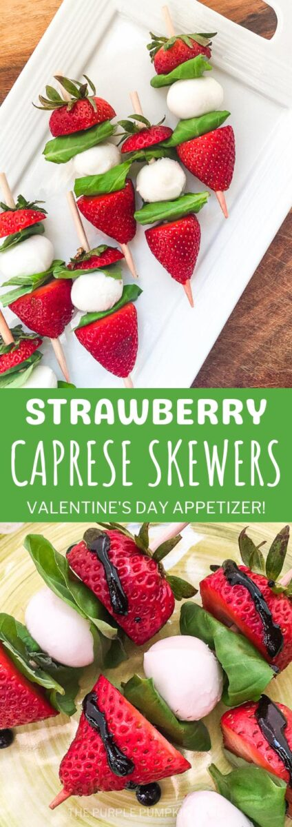 Strawberry Caprese Skewers - Valentine's Day Appetizer