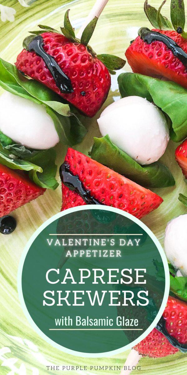 Valentine's Day Appetizer - Strawberry Caprese Skewers with Balsamic Glaze