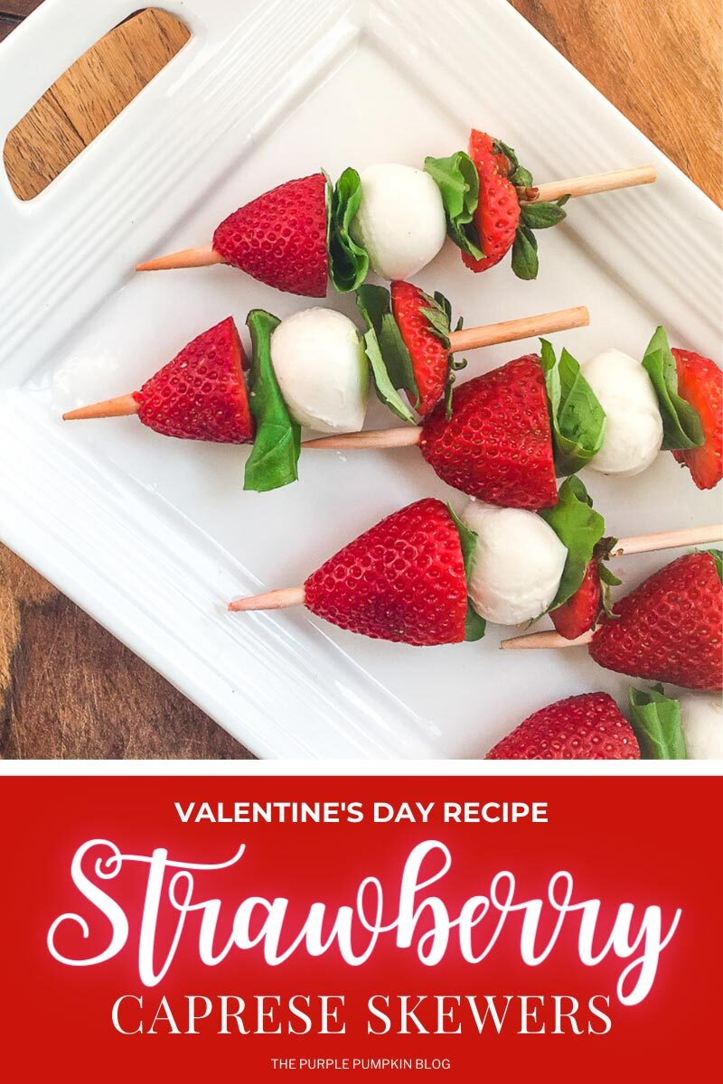 Valentine's Day Recipe for Strawberry Caprese Skewers