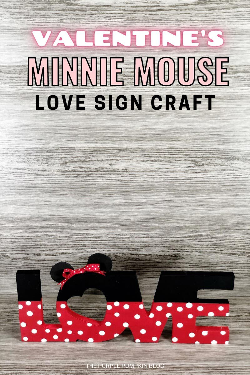 Valentine's Minnie Mouse Love Sign Craft
