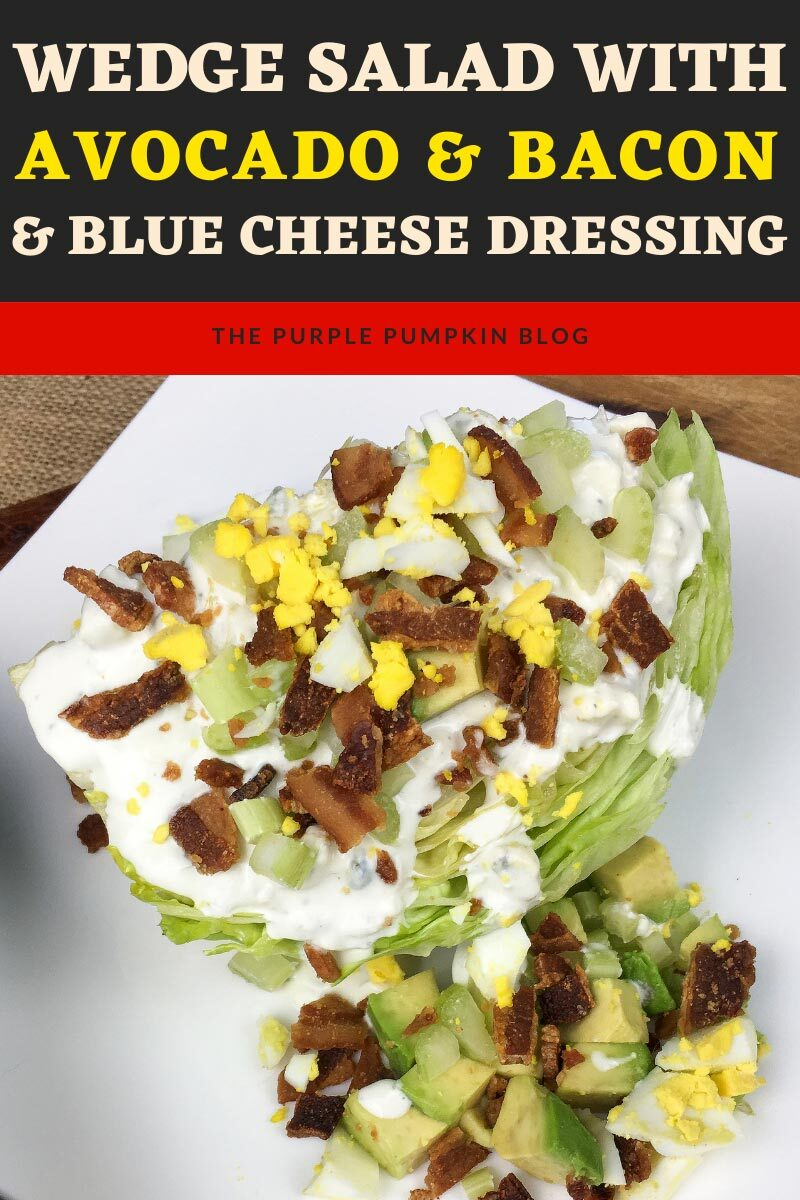 Wedge Salad with Avocado & Bacon & Blue Cheese Dressing