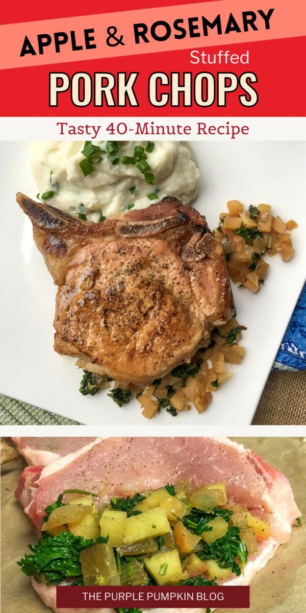 Apple & Rosemary Stuffed Pork Chops - 40 Minute Recipe