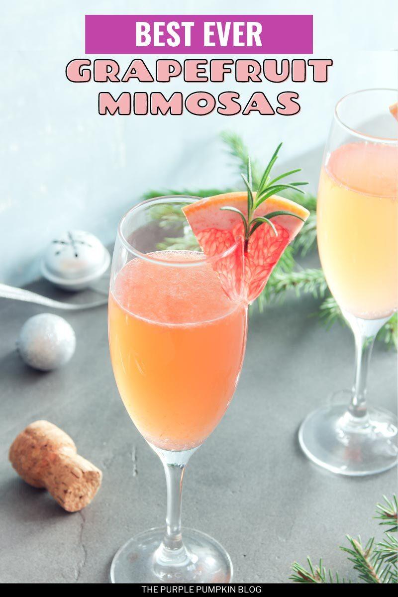 Best Ever Grapefruit Mimosas