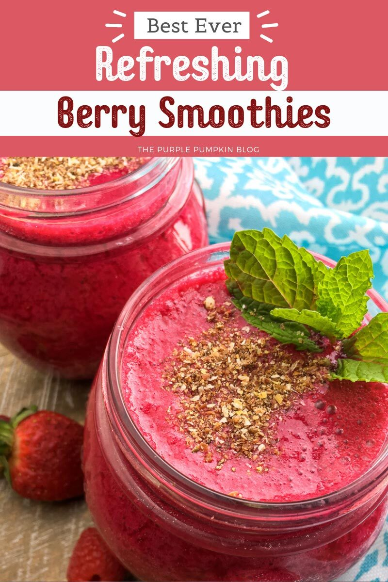 Best Ever Refreshing Berry Smoothies