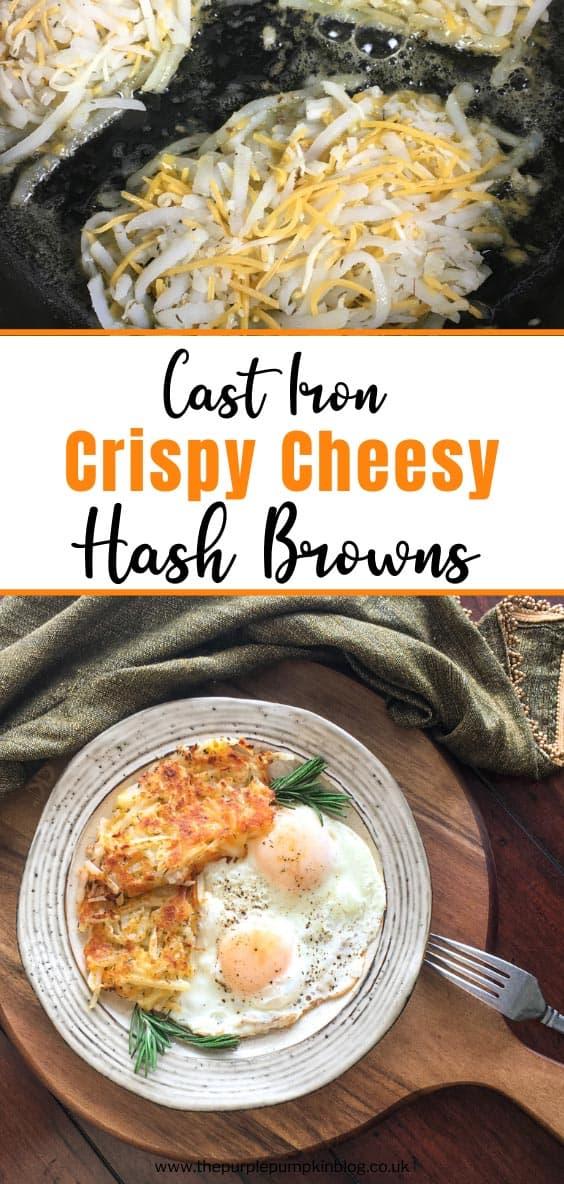 Cast Iron Crispy Cheesy Hash Browns