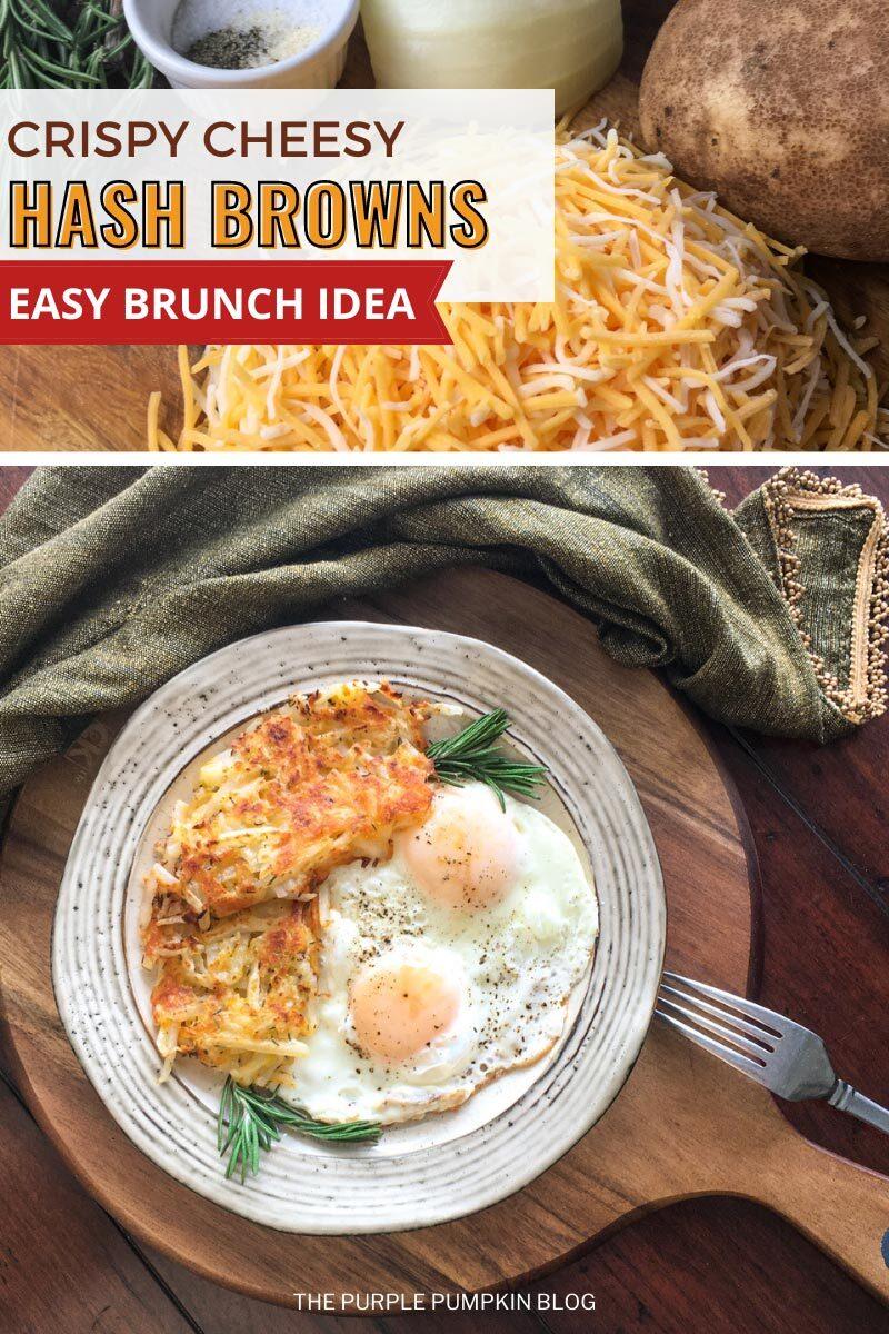 Crispy Cheesy Hash Browns - Easy Brunch Idea