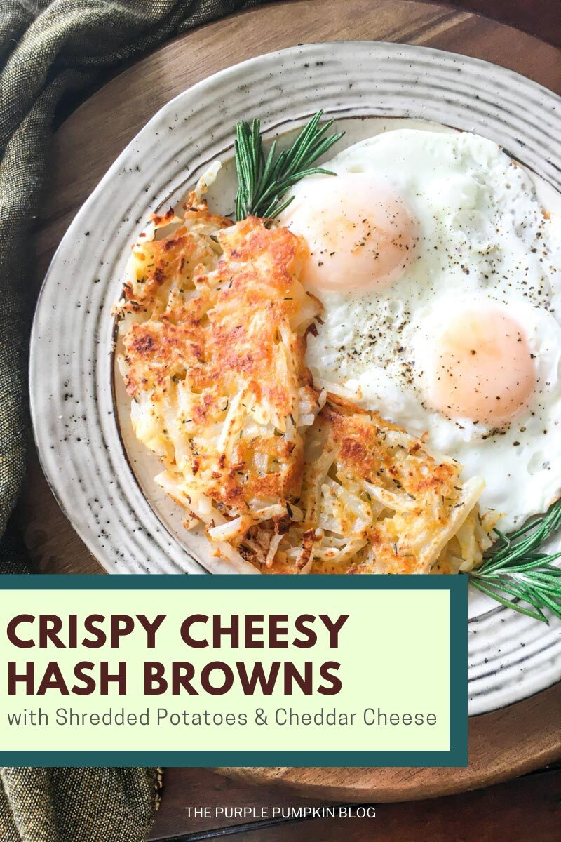 """Text overlay says""""Crispy Cheesy Hash Browns with Shredded Potatoes & Cheddar Cheese"""". Similar photos of the recipe from various angles are used throughout but with different text overlays unless otherwise described."""