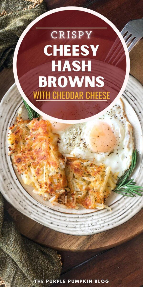 Crispy Cheesy Hash Browns with Cheddar Cheese