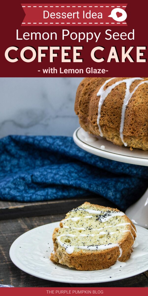 Dessert Idea - Lemon Poppy Seed Coffee Cake