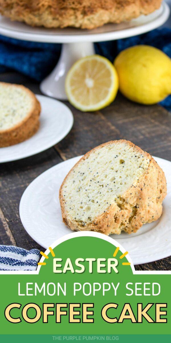 Easter Lemon Poppy Seed Coffee Cake