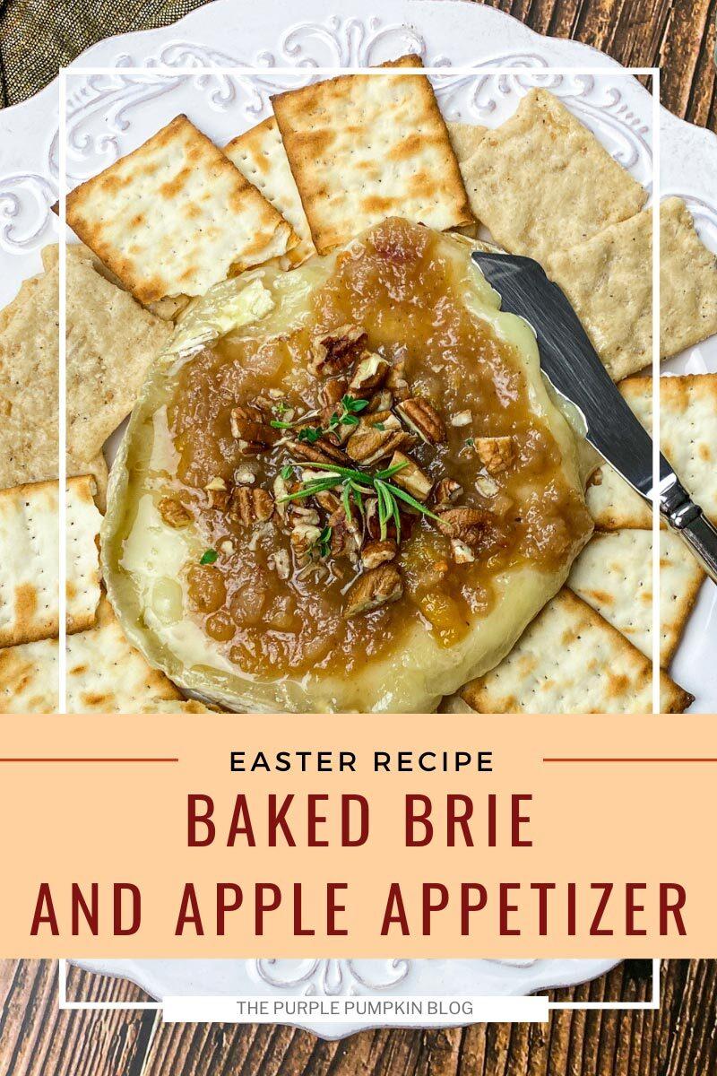Easter Recipe - Baked Brie & Apple Appetizer