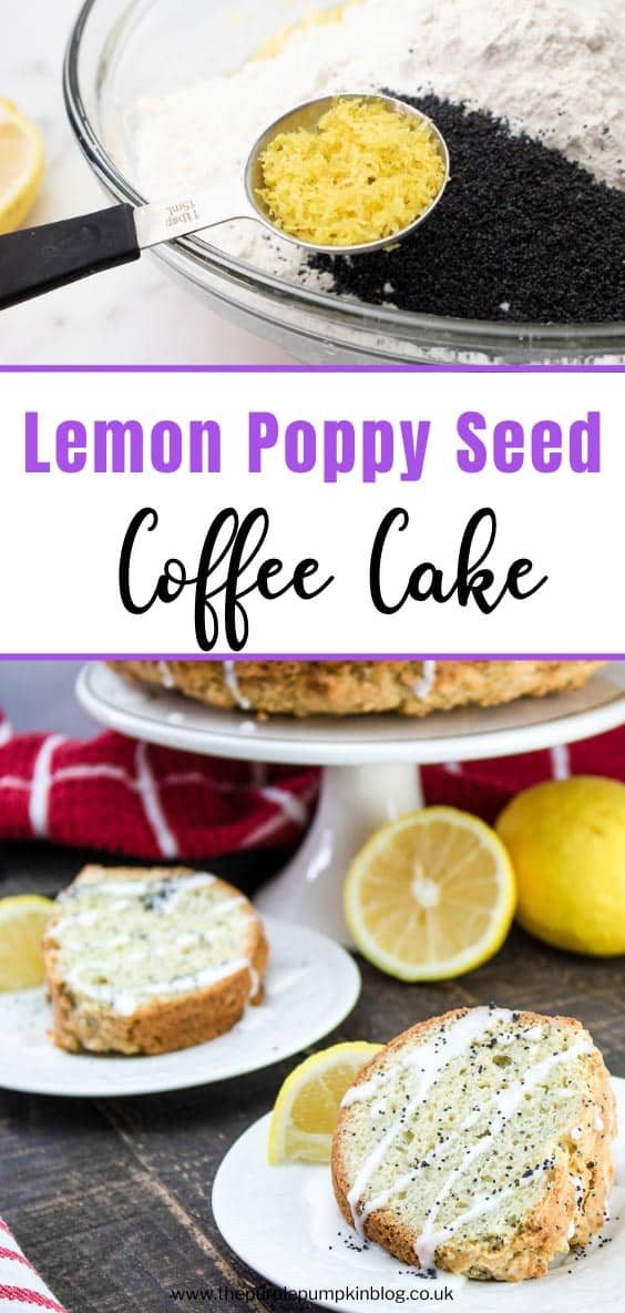 How to Make a Lemon Poppy Seed Coffee Cake
