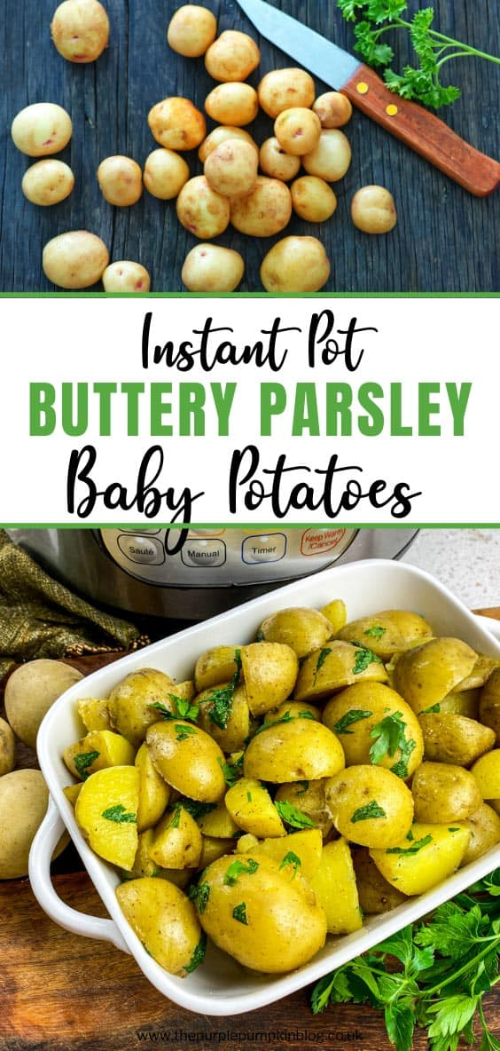 Instant Pot Butter Parsley Baby Potatoes