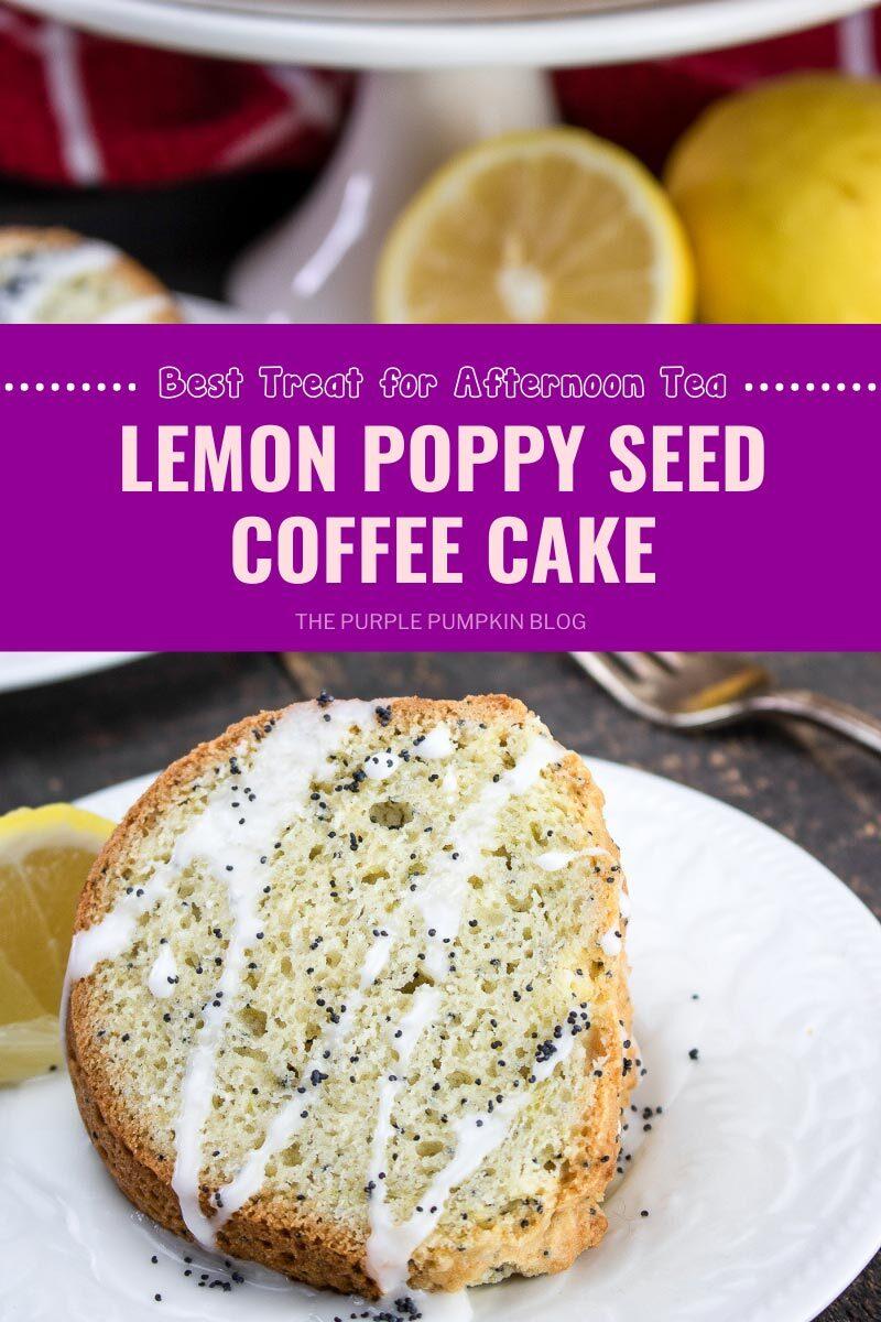 Lemon Poppy Seed Coffee Cake for Afternoon Tea