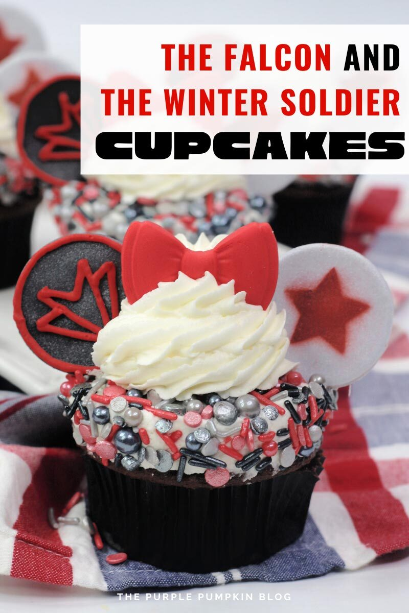 """A chocolate cupcake decorated with a mound of frosting covered with black, red, and silver sprinkles, topped with a swirl of vanilla frosting, a red fondant bow and two """"ears"""" on either side. One is black with Falcon's logo on it and one is grey with a red star on it. Text overlay says """"The Falcon and The Winter Soldier Cupcakes"""". Same cupcakes featured throughout with different text overlay unless otherwise described."""