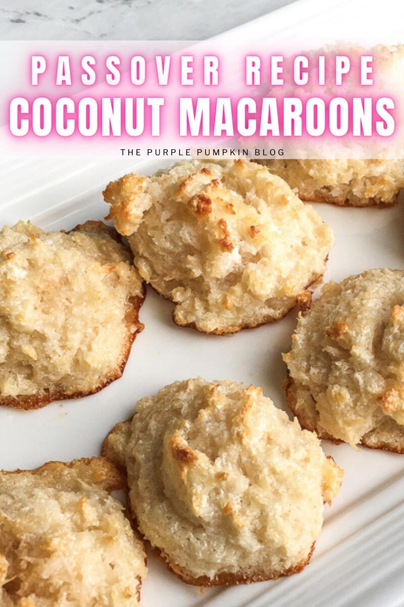 """A white plate with coconut macaroons. Text overlay says""""Passover Recipe Coconut Macaroons"""". Similar photos of the recipe from various angles are used throughout but with different text overlays unless otherwise described."""