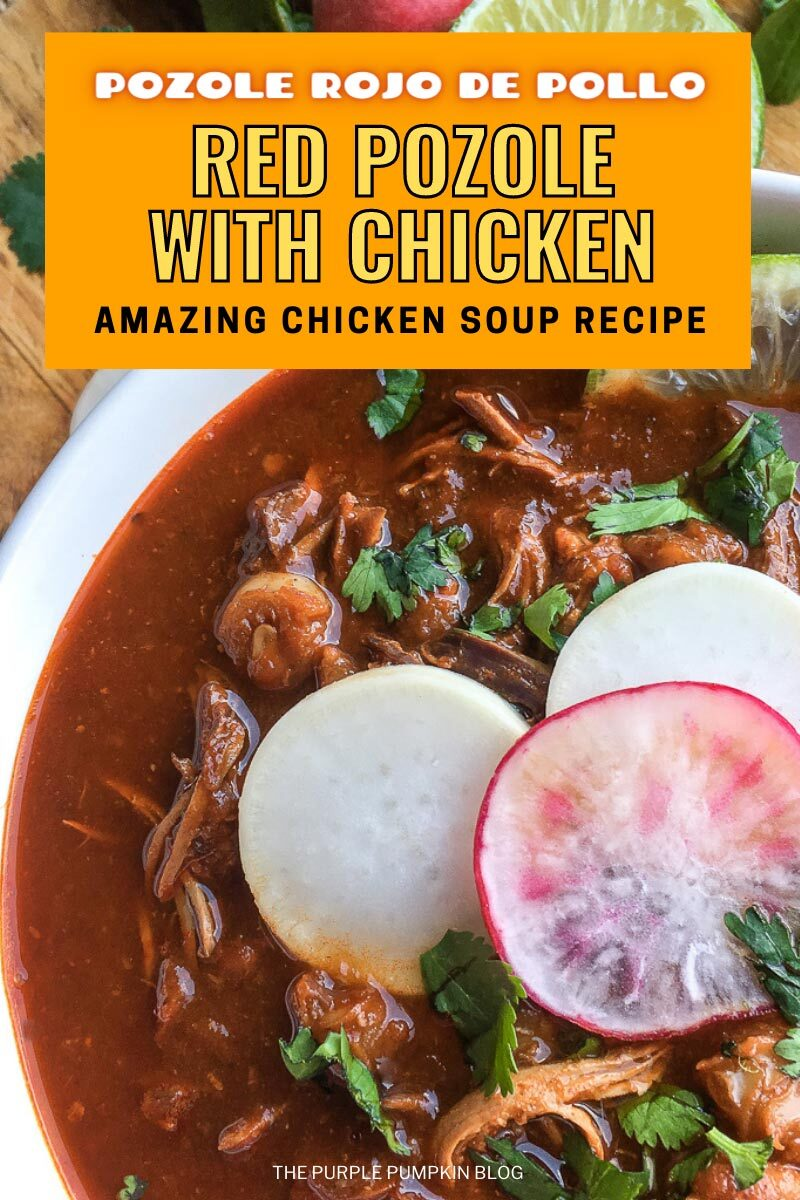 Pozole Rojo de Pollo - Amazing Chicken Soup Recipe!