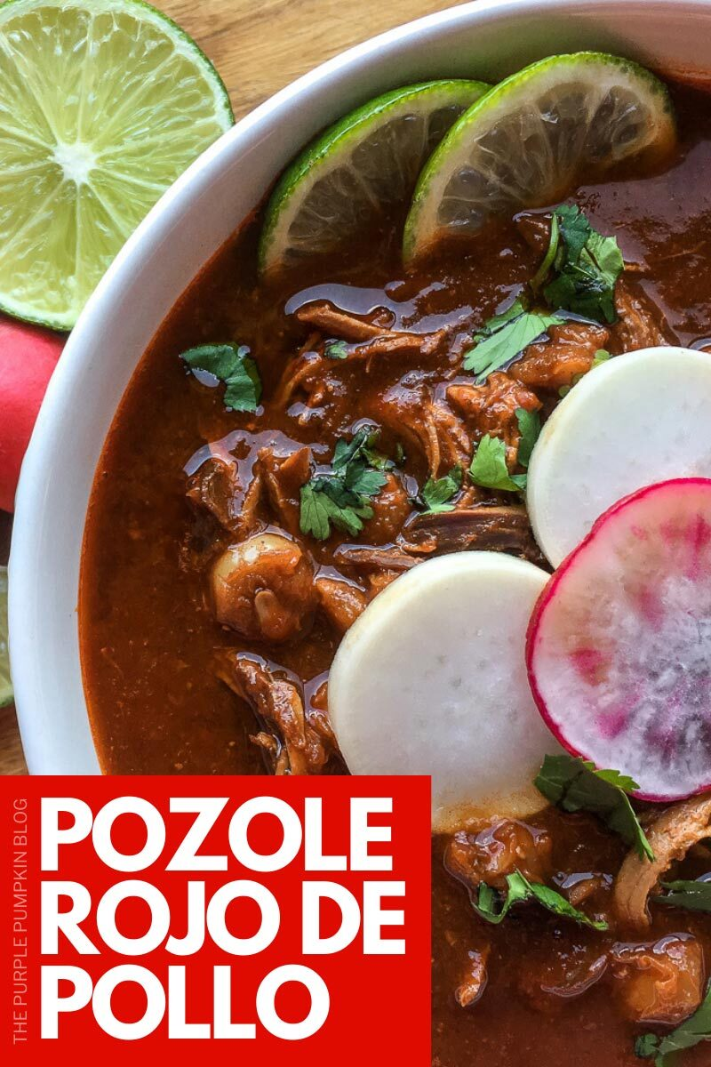 "A bowl of pozole rojo de pollo topped with fresh herbs and radish slices, with fresh lime on the side. Text overlay says""Recipe for Mexican Pozole Rojo de Pollo"". Similar photos of the recipe from various angles are used throughout but with different text overlays unless otherwise described."
