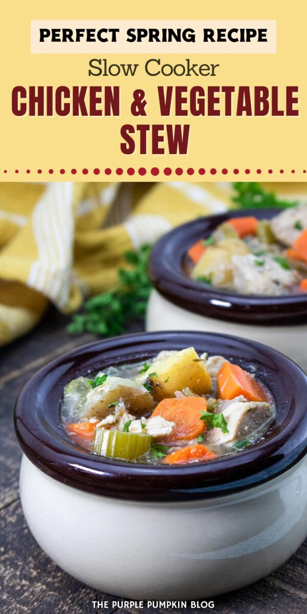 Slow Cooker Chicken & Vegetable Stew - Perfect for Spring