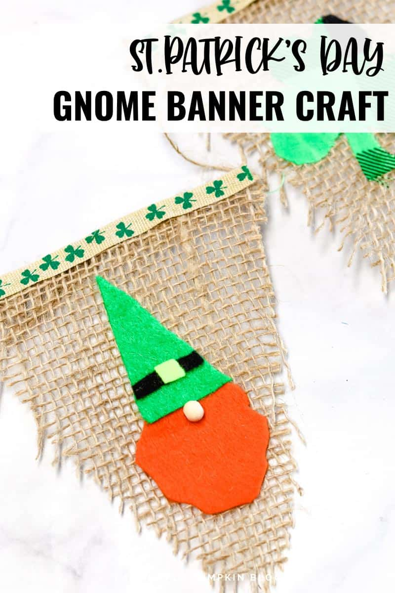 Triangles of burlap with shamrock ribbon edging and a ginger-bearded gnome with a green hat made of felt on some of them, and green buffalo-check shamrocks on others. Text overlay says