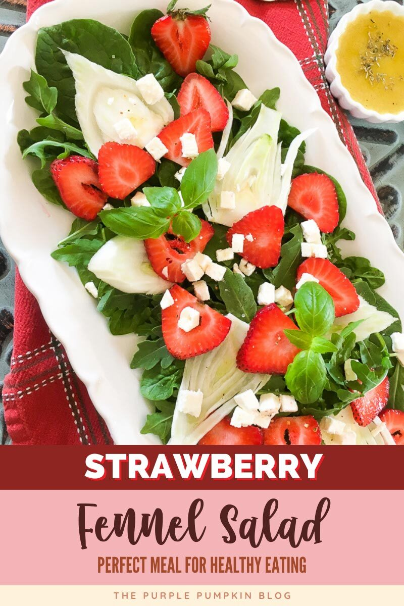 Strawberry Fennel Salad - Perfect for Healthy Eating