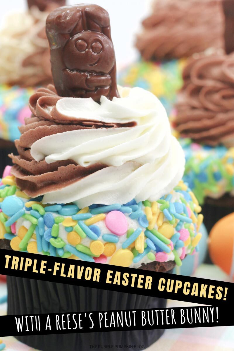 Triple-Flavor Easter Cupcakes with a Reeses Peanut Butter Bunny