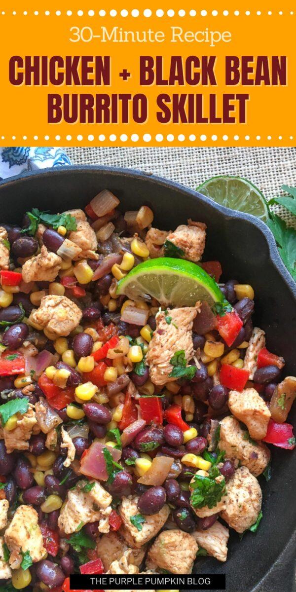 30-Minute Chicken & Black Bean Burrito Skillet