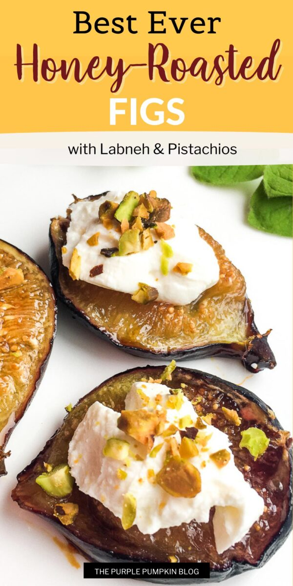 Best-Ever Honey-Roasted Figs with Labneh & Pistachios