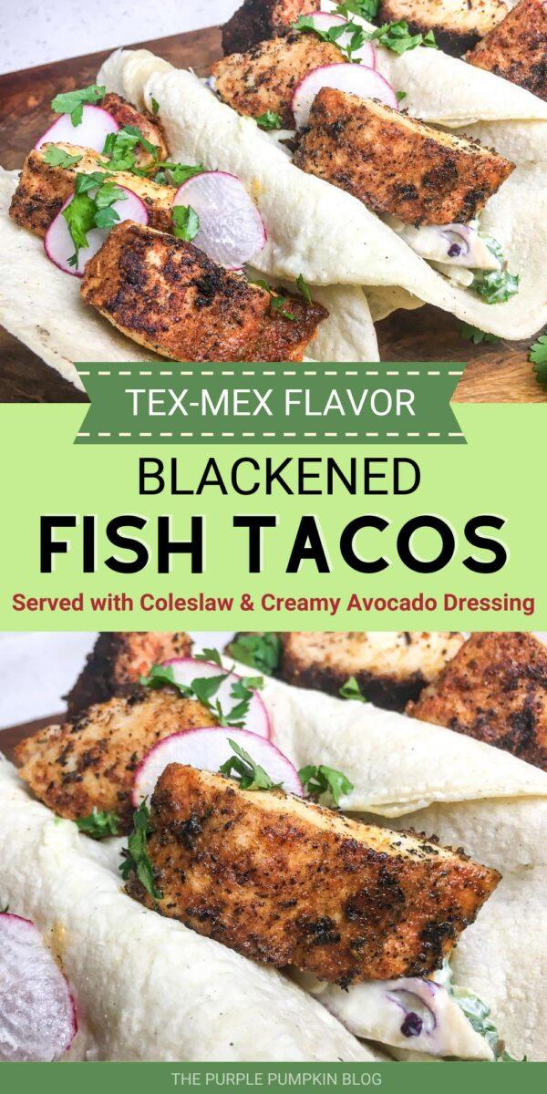 Blacked Fish Tacos - Tex-Mex Flavors