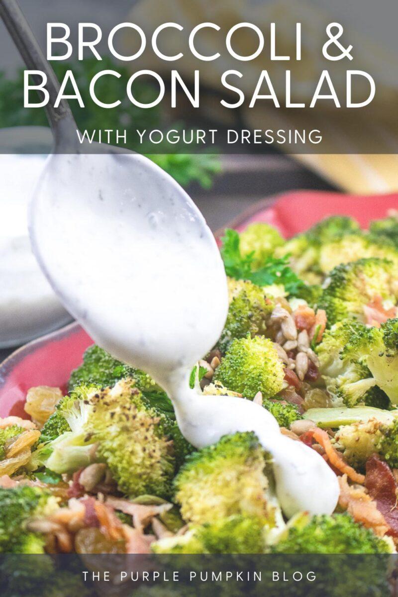 Broccoli & Bacon Salad with Yogurt Dressing