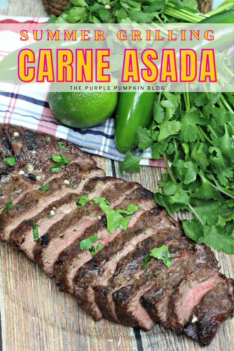 Carne Asada - Summer Grilling!
