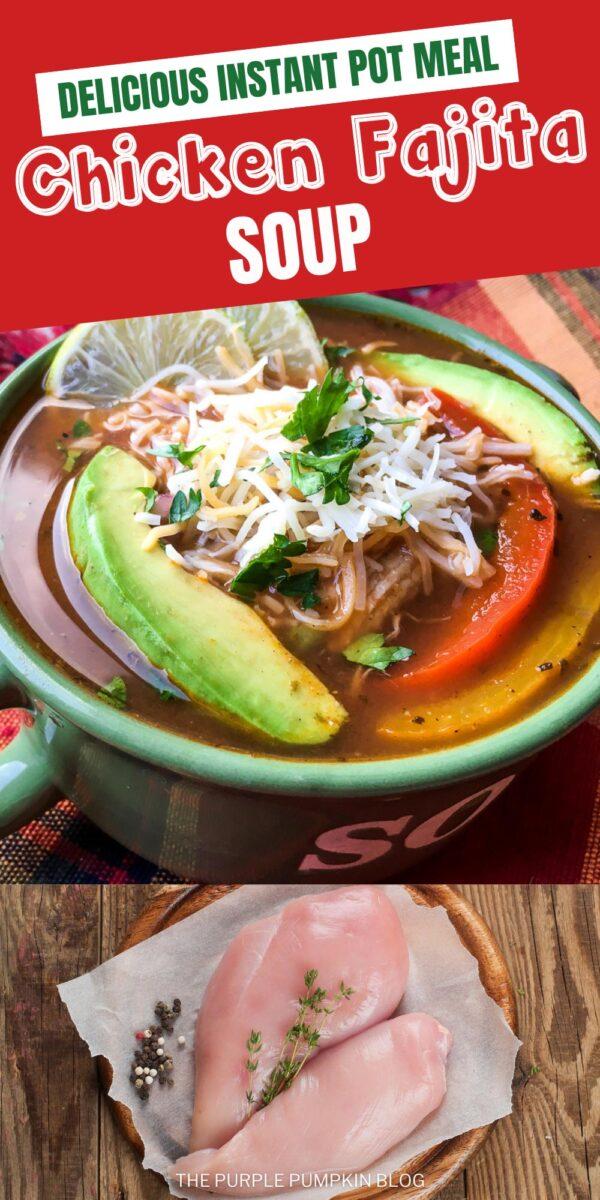 Chicken Fajita Soup - Delicious Instant Pot Meal