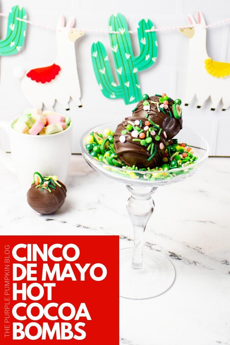 Cinco De Mayo Hot Cocoa Bombs Recipe