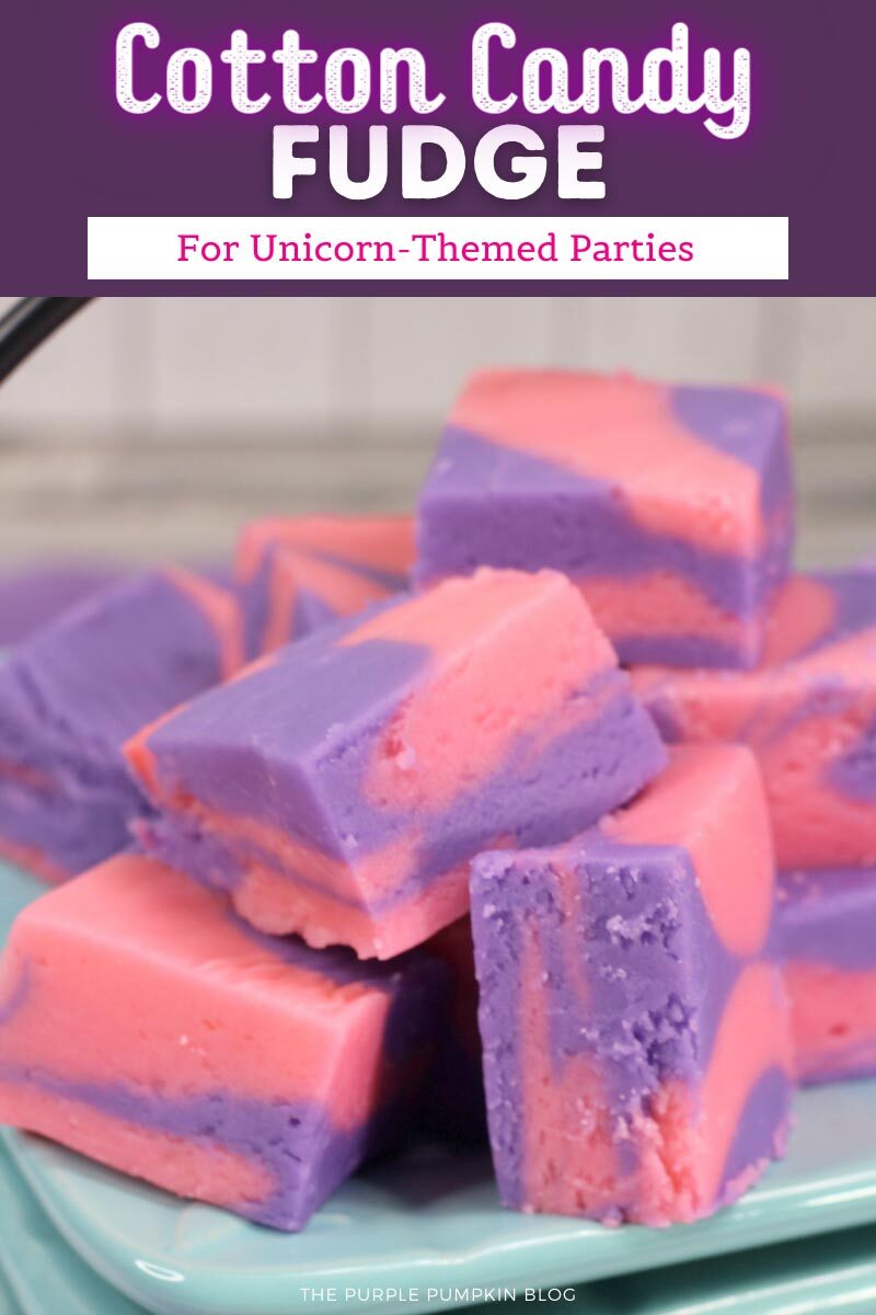 Cotton Candy Fudge for Unicorn-Themed Parties