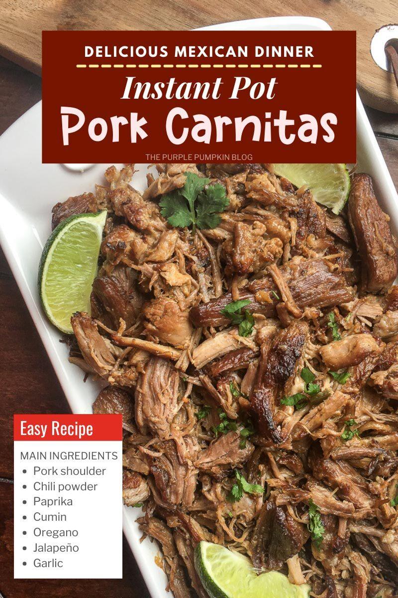 Delicious Mexican Dinner - Instant Pot Carnitas