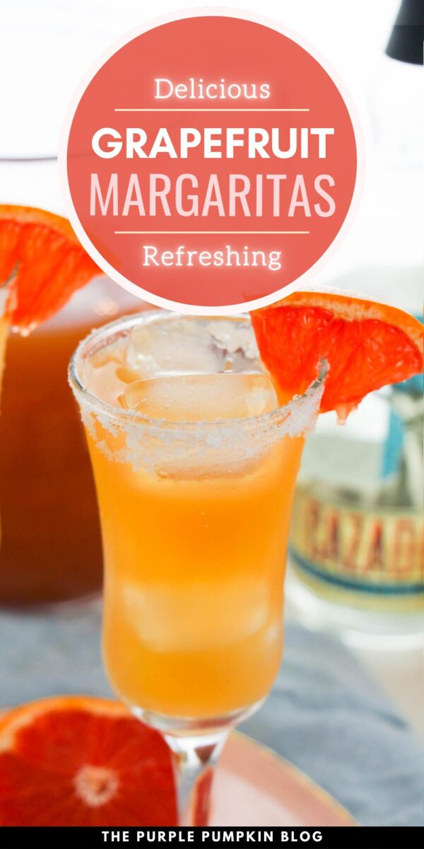 Delicious & Refreshing Grapefruit Margaritas