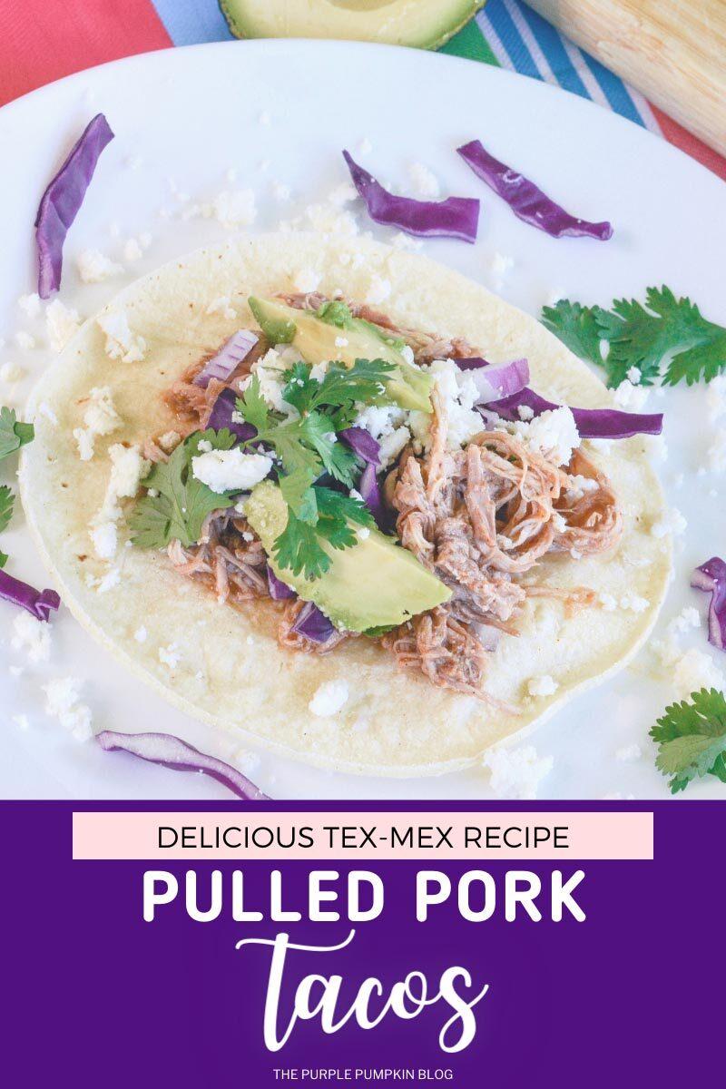 Delicious Tex-Mex Pulled Pork Tacos